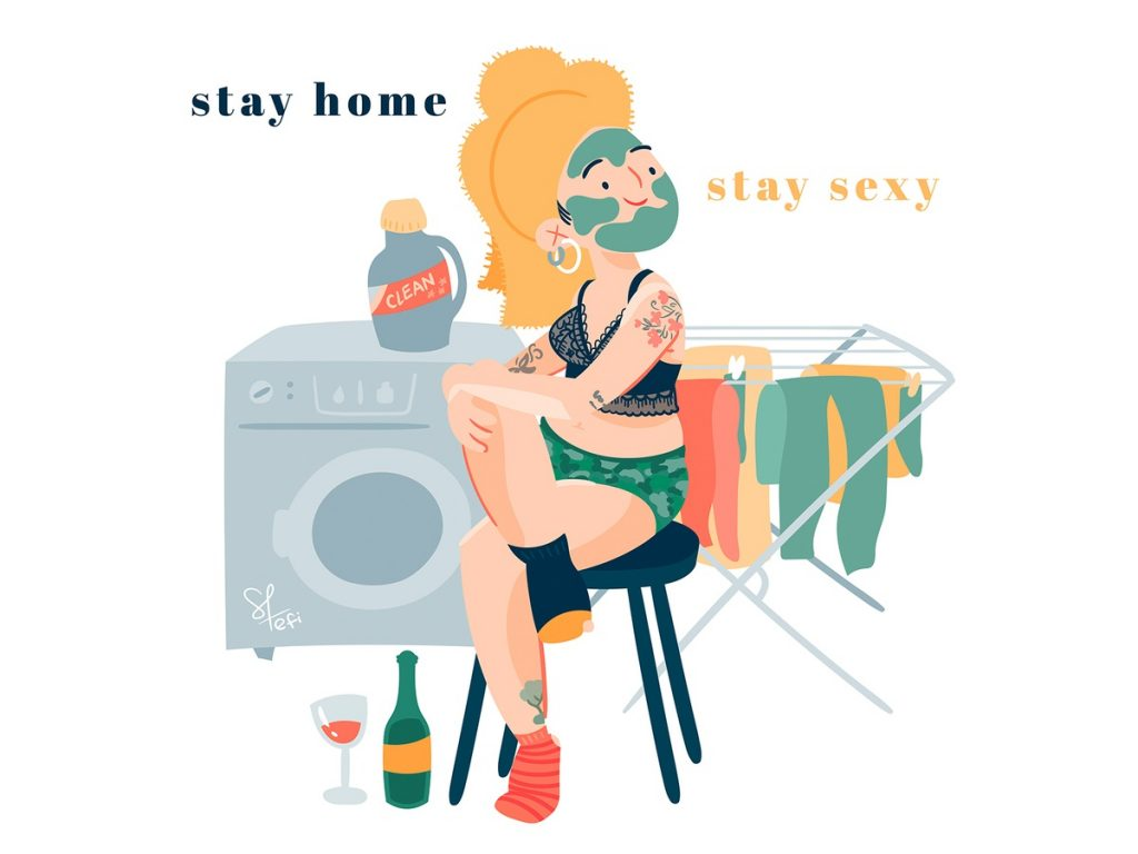 Illustration, Stay home, stay sexy Efi Leidinger •