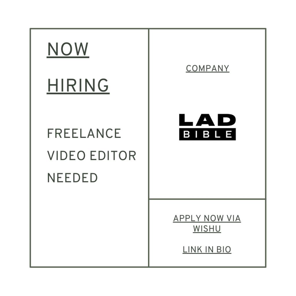 LadBible Group hiring creative freelance video editor creative job