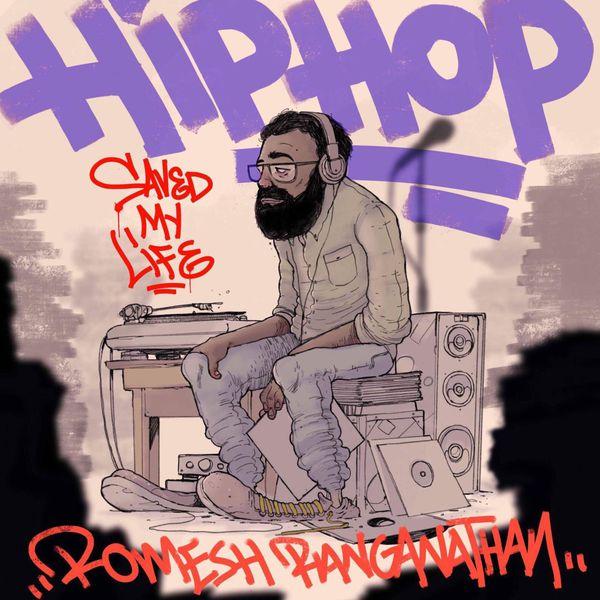 Hip Hop Saved My Life   Romesh Ranganathan